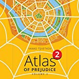 Atlas of Prejudice 2: Chasing Horizons: Volume 2 by Yanko Tsvetkov (2014-02-10)
