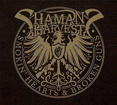 Smokin' Hearts & Broken Guns by Shaman's Harvest
