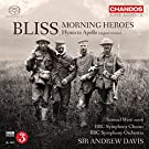 Bliss:Morning Heroes [Samuel West; BBC Symphony Chorus; BBC Symphony Orchestra, Sir Andrew Davies ] [CHANDOS: CHSA 5159]