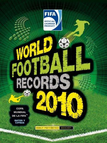 world-football-records-2010-libro-ilustrado
