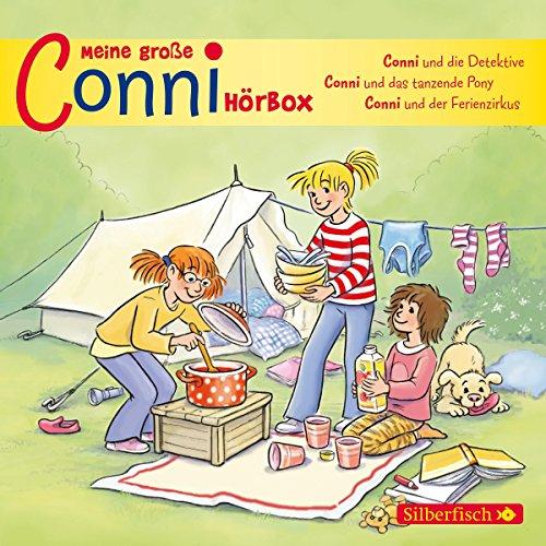 Meine große Conni-Hörbox: 3 Hörspiele: Conni und die Detektive, Conni und das tanzende Pony, Conni und der Ferienzirkus: 3 CDs (Meine Freundin Conni - ab 6)
