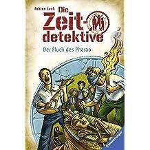 Die Zeitdetektive, Band 36: Der Fluch des Pharao