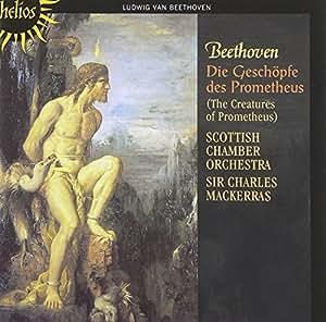 Beethoven: Die Geschöpfe des Prometheus Op.43