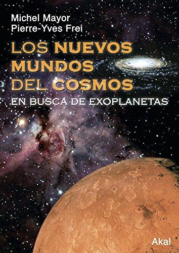 Los nuevos mundos del cosmos (Astronomía) por Pierre-Yves Frei