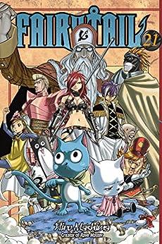 Fairy Tail Vol. 21 by [Mashima, Hiro]