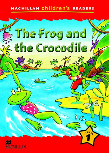 MCHR 1 The Frog and the Crocodile (Macmillan Children Reader) - 9780230402010