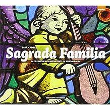 Basilica de la Sagrada Familia  La creacion mas importante de Antoni Gaudi  (Serie Arquitectura f09f52437e4
