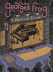 Georges Frog, Tome 4 : American Dream