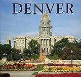 Denver (America) by Tanya Lloyd Kyi (2010-01-01)