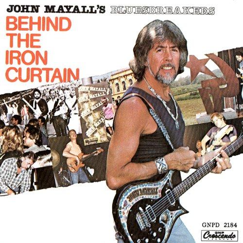 Behind The Iron Curtain de John Mayall & The Blues Breakers en Amazon Music - Amazon.es