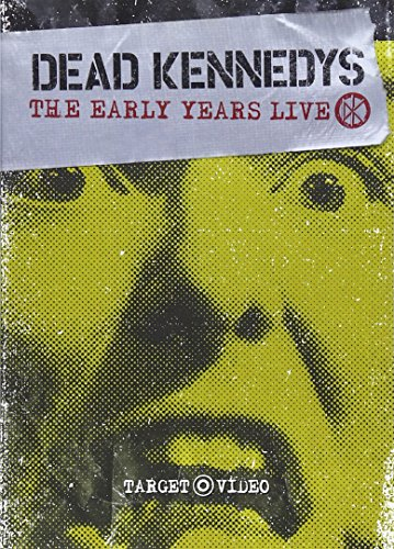 Dead Kennedys - The Early Years Live (Dead Live Kennedys)