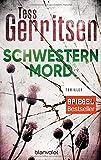 Schwesternmord: Thriller (Rizzoli-&-Isles-Serie, Band 4) - Tess Gerritsen
