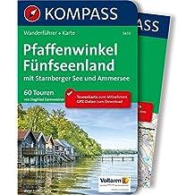 Pfaffenwinkel, Fünfseenland, Starnberger See, Ammersee: Wanderführer mit Extra-Tourenkarte 1:60.000, 60 Touren, GPX-Daten zum Downloaden (KOMPASS-Wanderführer, Band 5433)