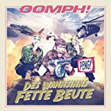 Oomph!: Des Wahnsinns Fette Beute (Deluxe Edition) (Audio CD)