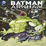 Batman Arkham: Killer Croc