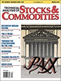 Technical Analysis of STOCKS & COMMODITIES The Traders' Magazine: March 2018 (English Edition)