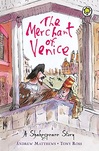 The Merchant of Venice (A Shakespeare Story)