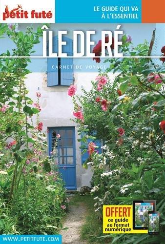 Guide Île de Ré 2016 Carnet Petit Futé