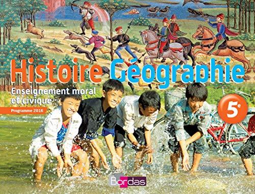 Histoire-Géographie-EMC 5e - Manuel de l'élève - Nouveau programme 2016
