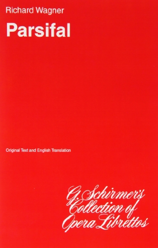 Parsifal: Libretto por Richard Wagner