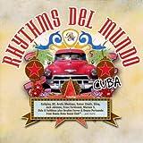 Rhythms Del Mundo-Cuba (Erweiterte Trackliste) -