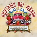 Rhythms Del Mundo-Cuba (Erweiterte Tr...