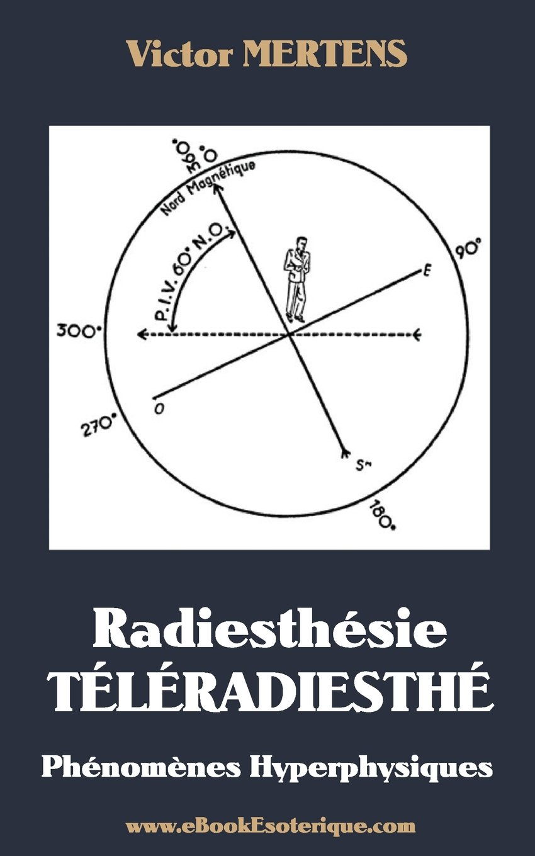 Radiesthesie TeleRadiesthesie: Phénomènes Hyperphysiques