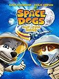 Space Dogs: Auf zum Mond