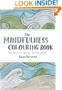 #2: The Mindfulness Colouring Book: Anti-stress art therapy for busy people