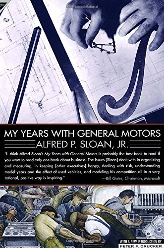 my-years-with-general-motors-by-alfred-sloan-1990-10-01