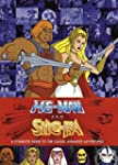 He-Man and She-Ra: A Complete Guide t...