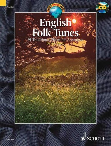 English Folk Tunes: 88 Traditional Pieces for Accordion (Schott World Music Series) by Oliver, David (2008) Paperback