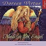 Medizin der Engel: 1 CD - Doreen Virtue