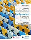 Cambridge International AS & A Level Mathematics Probability & Statistics 2 (Cambridge International As/a) (English Edition)