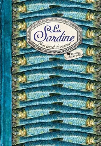 La sardine : Mon carnet de recettes