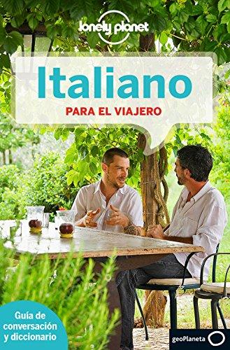 Italiano Para El Viajero (Lonely Planet Phrasebook: Italian (Spanish)) por Lonely Planet