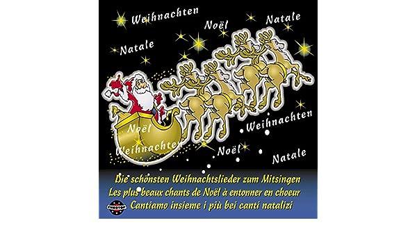 Weihnachtslieder Italienisch Texte.Die Schönsten Weihnachtslieder Zum Mitsingen Deutsch Französisch