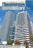 Scarica Libro L amministratore immobiliare Periodico indipendente degli amministratori di condominio 169 (PDF,EPUB,MOBI) Online Italiano Gratis