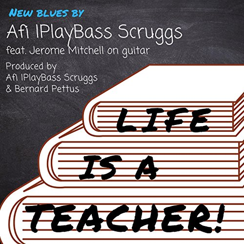 Life Is a Teacher (feat. Jerome Mitchell & Bernard Pettus)