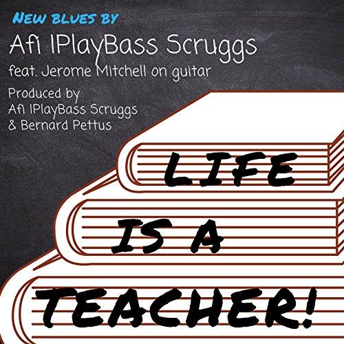 Life Is a Teacher (feat. Jerome Mitchell & Bernard Pettus)