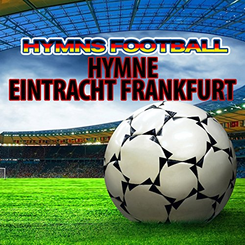 Hymne Eintracht Frankfurt