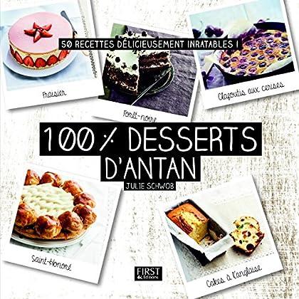 100 % meilleurs desserts d'antan (En cuisine)