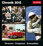 Chronik Kulturkalender 2015: Personen, Ereignisse, Schauplätze