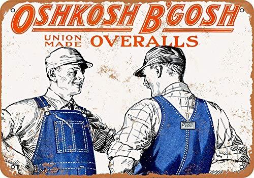 Yohoba 1925 OshKosh B'Gosh Union Made Overalls Vintage Look Metallschilder 20,3 x 30,5 cm Oshkosh Overall