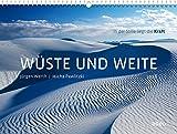 Wüste und Weite 2018 - Wandkalender: In der Stille liegt die Kraft - Jürgen Werth