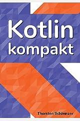 Kotlin Kompakt: für Java-Profis Taschenbuch