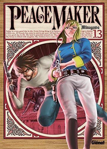 Peacemaker - Tome 13 par Ryouji Minagawa