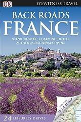 Back Roads France (DK Eyewitness Travel Back Roads) Paperback