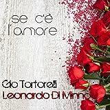 Se c'è l'amore (feat. Leonardo Di Minno)