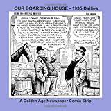 OUR BOARDING HOUSE - 1935 Dailies - A Golden Age Newspaper Comic Strip